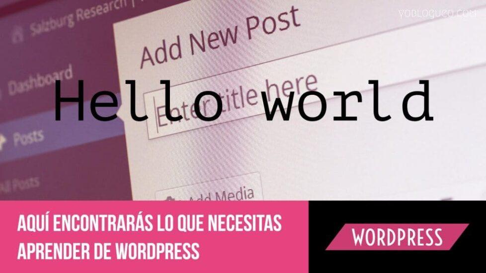 Aquí encontrarás lo que necesitas aprender de Wordpress