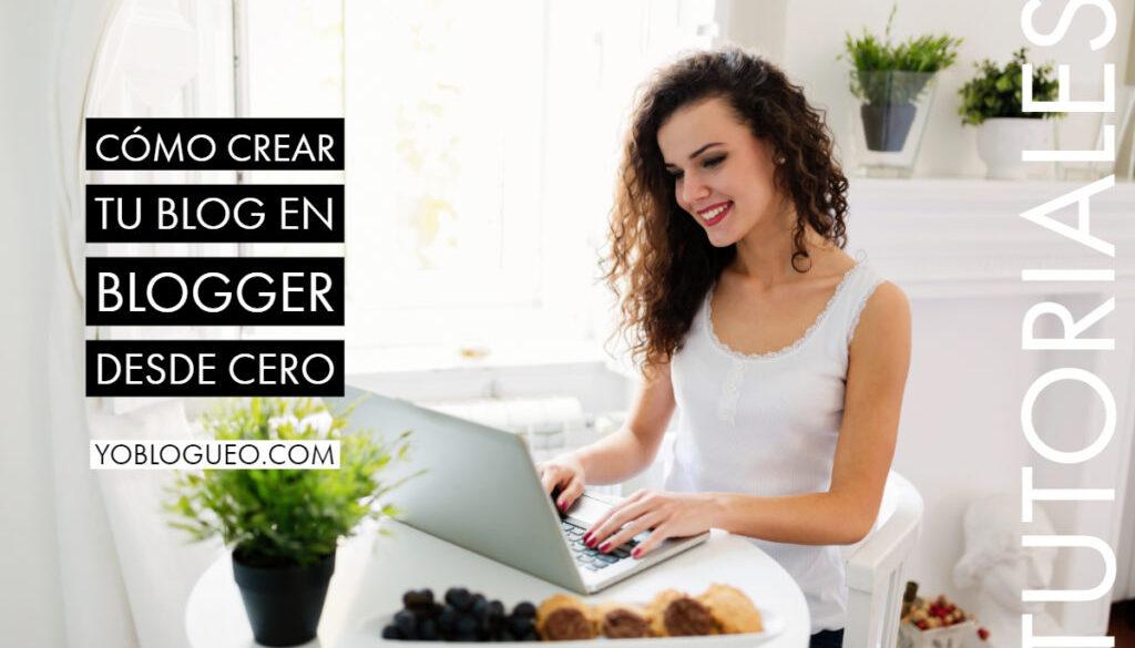 cómo crear un blog en blogger desde cero