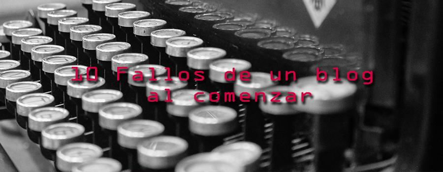 10 Fallos de un blog