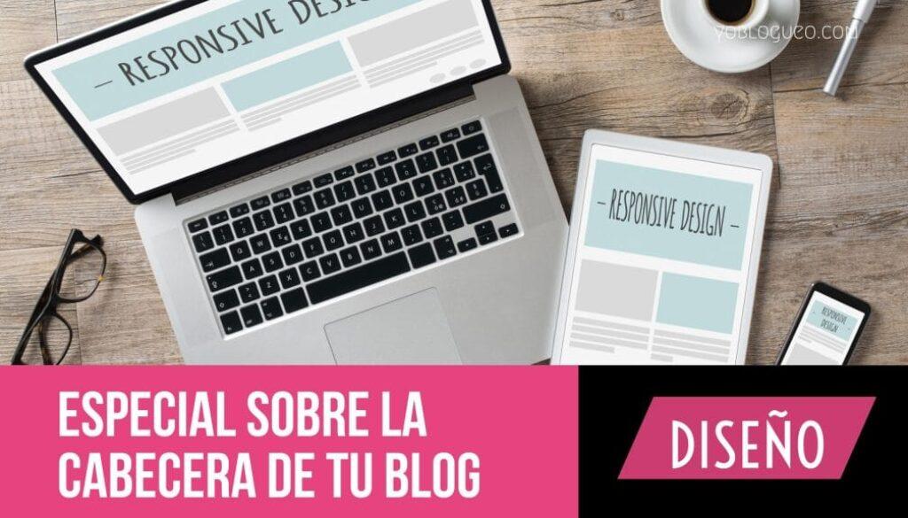 Especial sobre la cabecera de tu blog