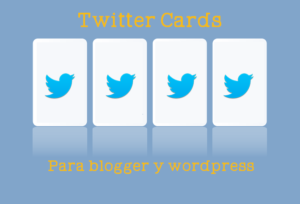 twiter cards blogger y wordpress