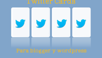 twiter cards blogger y wordpress