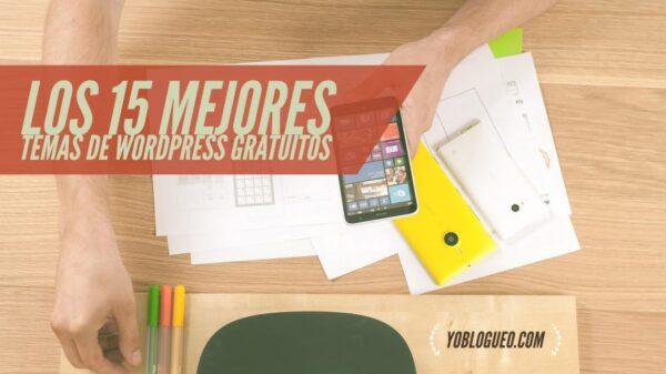 Los 15 mejores Temas de wordpress gratuitos