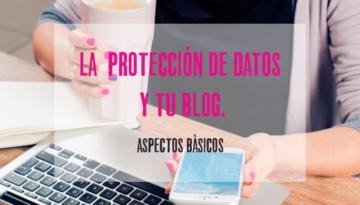 protección de datos y tu blog.