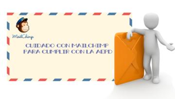mailchimp y la AEPD