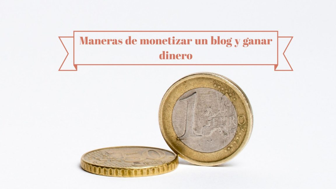 Maneras de monetizar un blog
