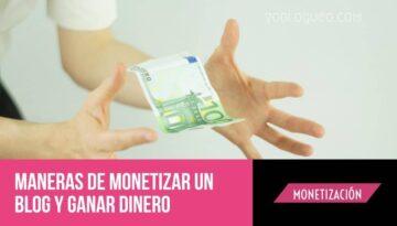 Maneras de monetizar un blog y ganar dinero