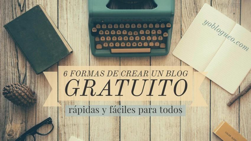 6 formas de crear un blog gratuito