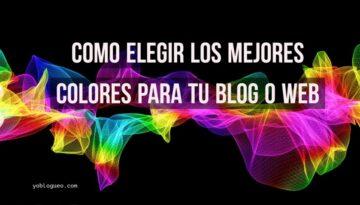 Como elegir los mejores colores para tu blog o web