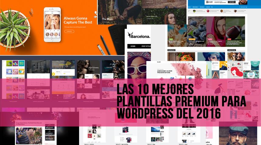 Las 10 mejores plantillas premium para WordPress del 2016
