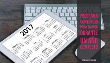 programa el contenido de tu blog con un año de antelación