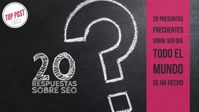 20 respuestas a preguntas sobre SEO