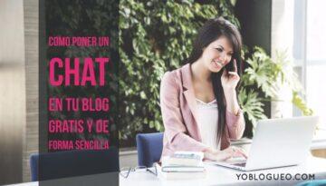 Como poner un chat en tu blog gratis y de forma sencilla