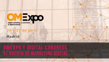 OMExpo y Digital Congress el evento más esperado de marketing digital
