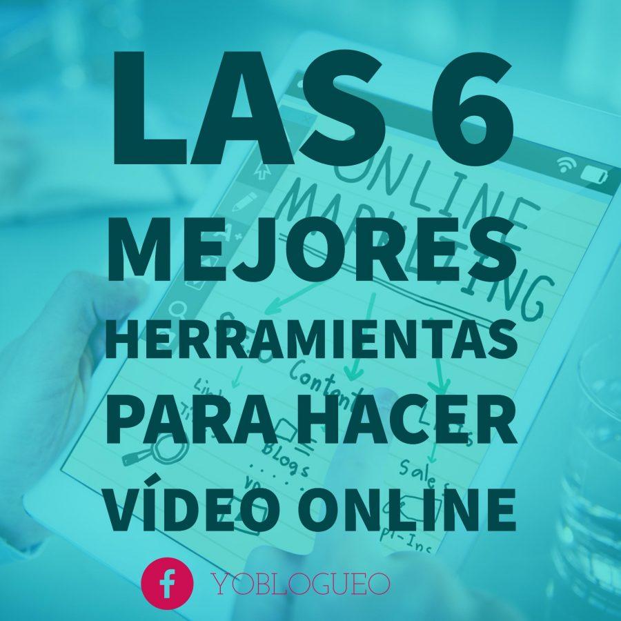 las mejores aplicaciones para hacer video online