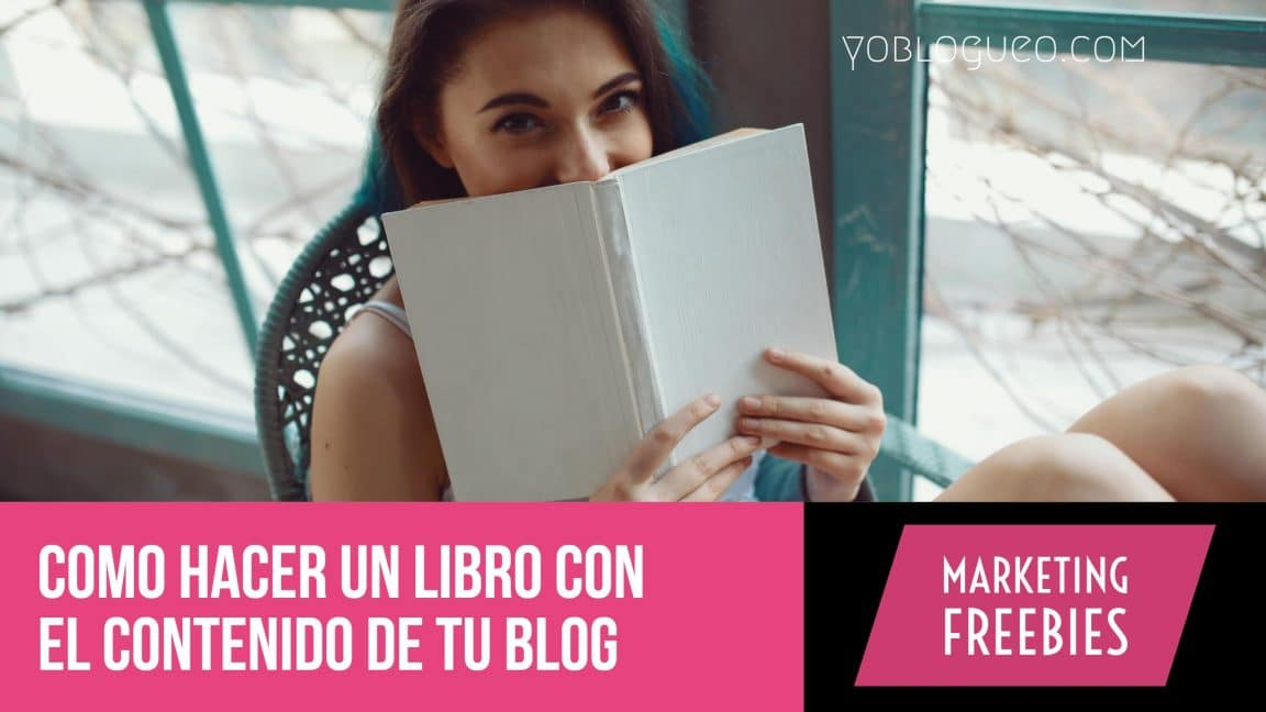 Como hacer un libro con el contenido de tu blog