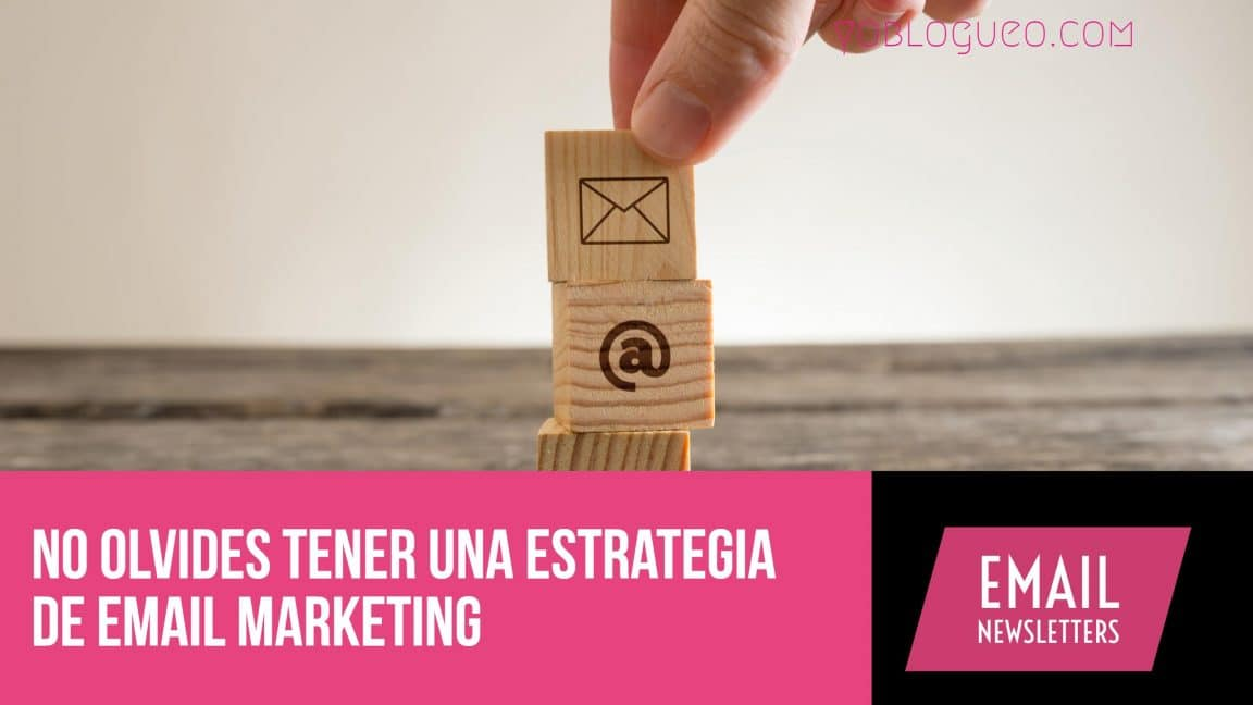 tener una estrategia de email marketing