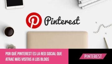 Pinterest es la red social que atrae más visitas a los blogs