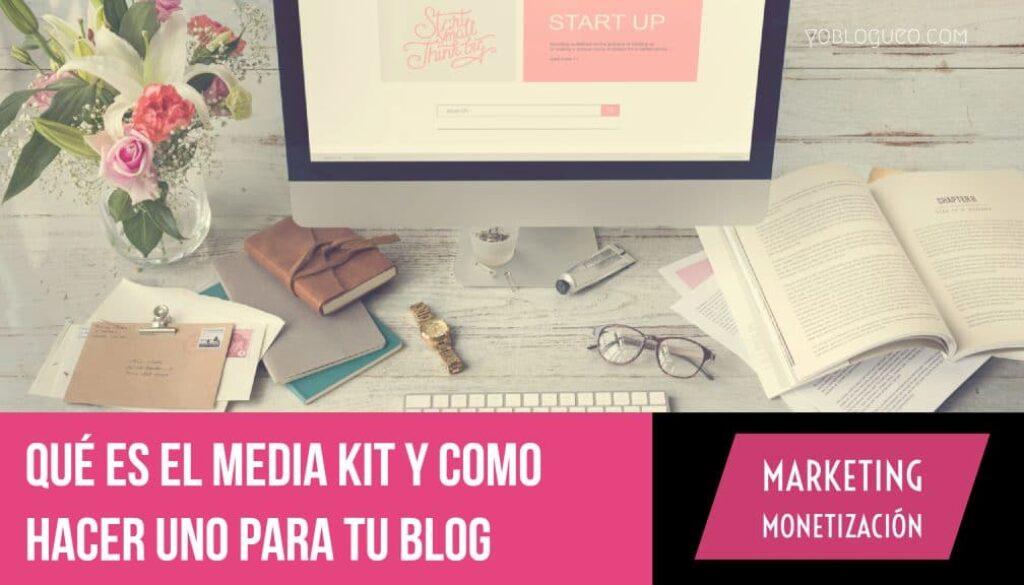 Qué es el media kit y como hacer uno para tu blog
