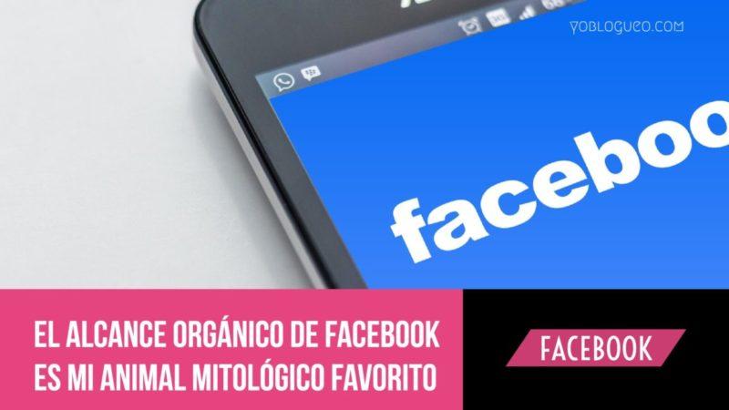 alcance orgánico de Facebook