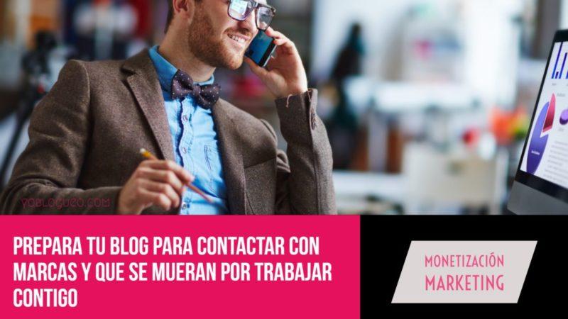 Prepara tu blog para contactar con marcas y que se mueran por trabajar contigo