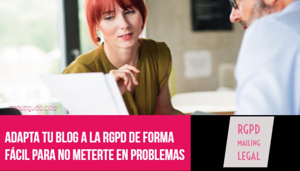 Adapta tu blog a la RGPD de forma fácil para no meterte en problemas