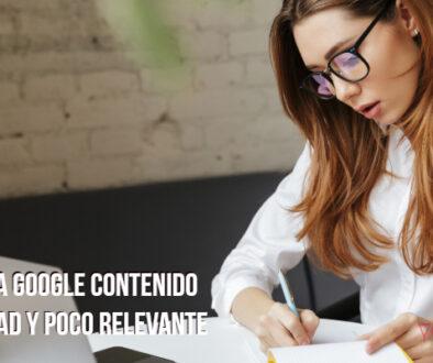 Qué considera Google contenido de baja calidad y poco relevante