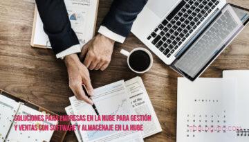 Soluciones para empresas en la nube para gestión y ventas con software y almacenaje en la nube