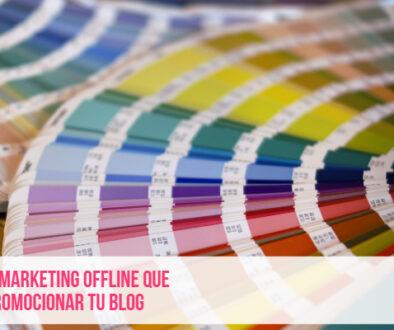 Elementos de marketing offline que te ayudan a promocionar tu blog