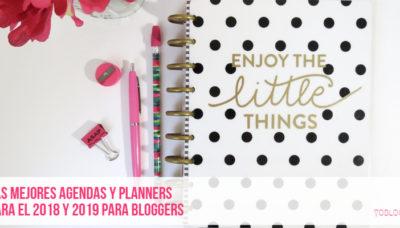 Las mejores agendas y planners para el 2018 y 2019 para bloggers