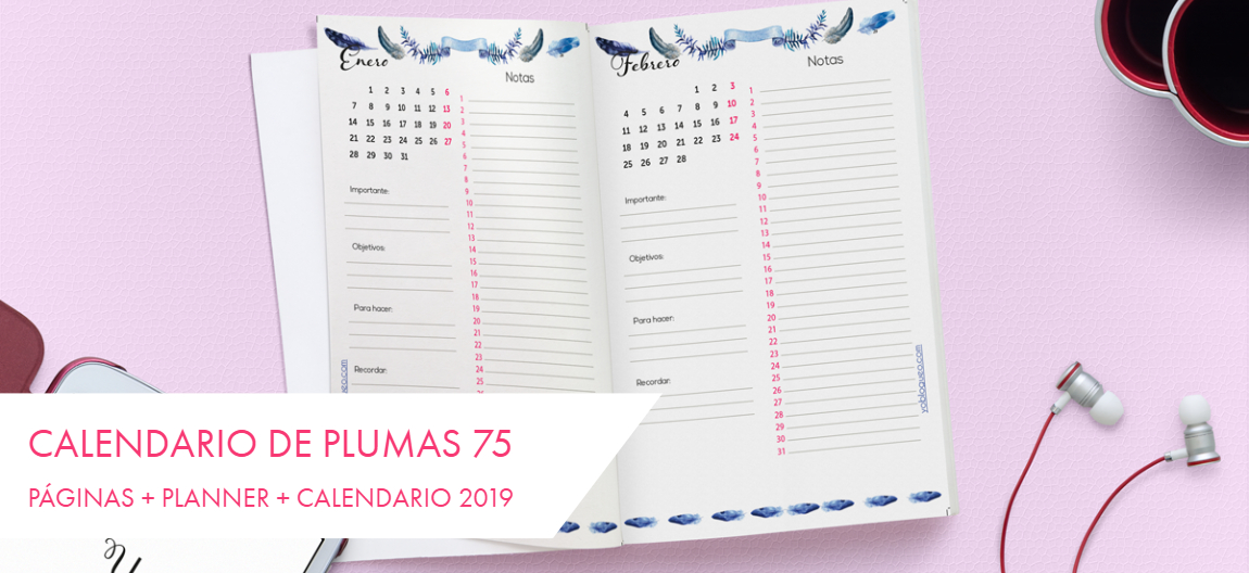 Calendario de plumas 75 páginas + planner + Calendario 2019