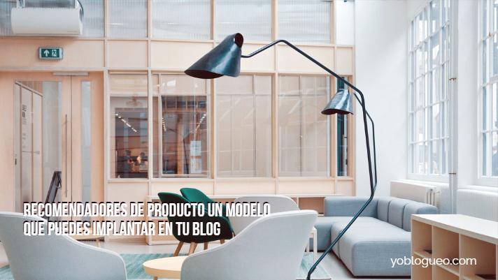 Recomendadores de producto un modelo que puedes implantar en tu blog
