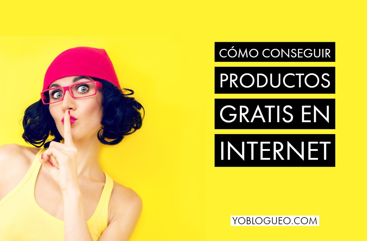 Cómo conseguir productos gratis en internet