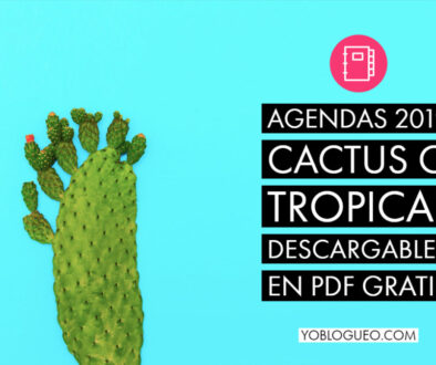 Agendas 2019 Cactus o Tropical descargables en PDF gratis