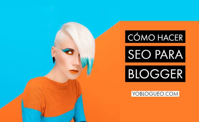 Cómo hacer SEO para Blogger
