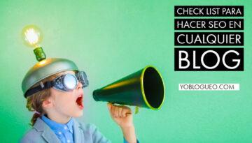 Check list para hacer SEO en cualquier blog